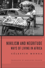Cover: Nihilism and Negritude: Ways of Living in Africa