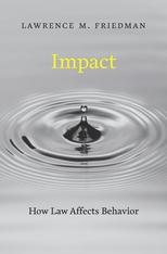 Cover: Impact: How Law Affects Behavior