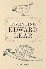 Cover: Inventing Edward Lear, by Sara Lodge, from Harvard University Press