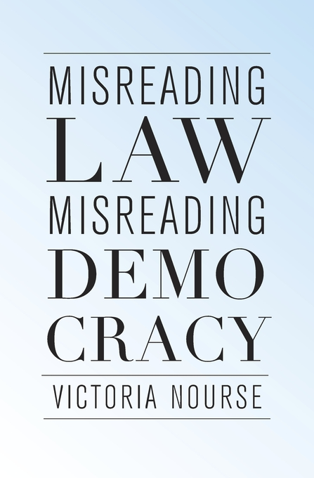Cover: Misreading Law, Misreading Democracy, from Harvard University Press