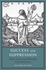 Cover: Success and Suppression: Arabic Sciences and Philosophy in the Renaissance