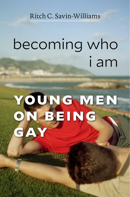 Cover: Becoming Who I Am: Young Men on Being Gay, from Harvard University Press