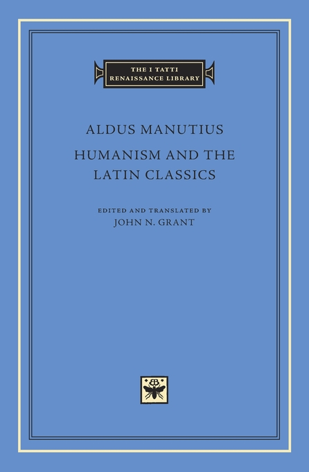 Cover: Humanism and the Latin Classics, from Harvard University Press