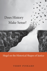Cover: Does History Make Sense?: Hegel on the Historical Shapes of Justice