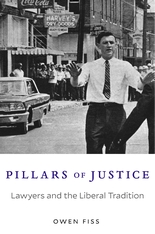 Cover: Pillars of Justice: Lawyers and the Liberal Tradition