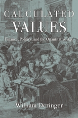 Cover: Calculated Values: Finance, Politics, and the Quantitative Age