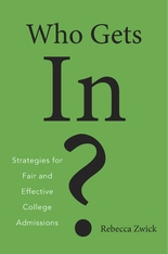 Cover: Who Gets In?: Strategies for Fair and Effective College Admissions