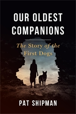 Cover: Our Oldest Companions: The Story of the First Dogs