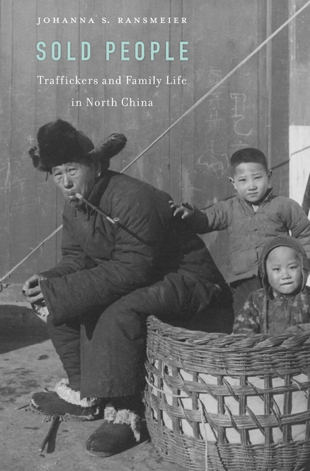 Cover: Sold People: Traffickers and Family Life in North China, from Harvard University Press