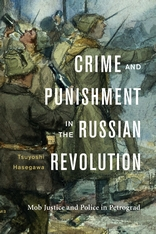 Cover: Crime and Punishment in the Russian Revolution in HARDCOVER