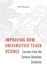 Cover: Improving How Universities Teach Science: Lessons from the Science Education Initiative