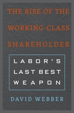 Cover: The Rise of the Working-Class Shareholder in HARDCOVER