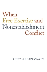 Cover: When Free Exercise and Nonestablishment Conflict in HARDCOVER