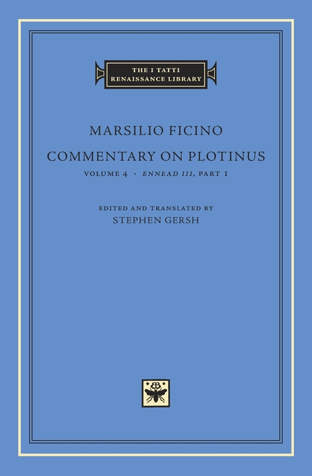 Cover: Commentary on Plotinus, Volume 4: <i>Ennead III</i>, Part 1, from Harvard University Press