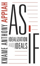 Cover: As If: Idealization and Ideals