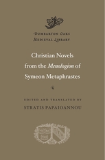Cover: Christian Novels from the <i>Menologion</i> of Symeon Metaphrastes in HARDCOVER
