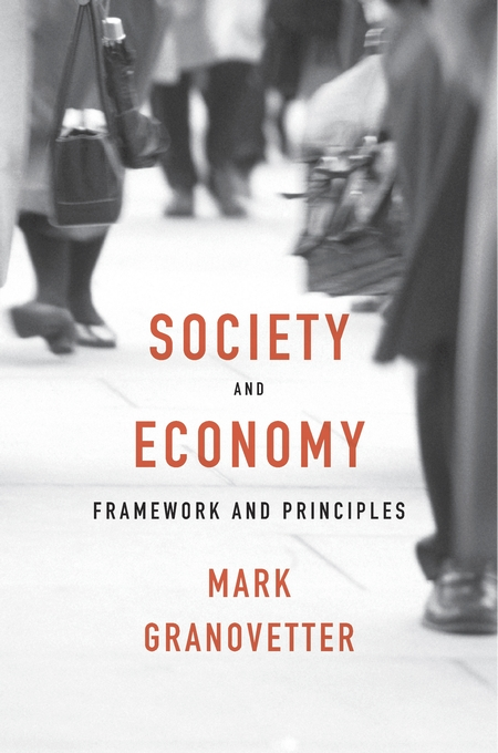 Cover: Society and Economy: Framework and Principles, from Harvard University Press