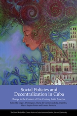 Cover: Social Policies and Decentralization in Cuba: Change in the Context of 21st Century Latin America