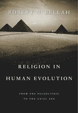 Cover: Religion in Human Evolution: From the Paleolithic to the Axial Age