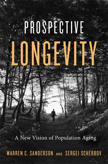 Cover: Prospective Longevity: A New Vision of Population Aging, from Harvard University Press