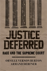 Cover: Justice Deferred: Race and the Supreme Court