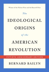 Cover: The Ideological Origins of the American Revolution: Fiftieth Anniversary Edition