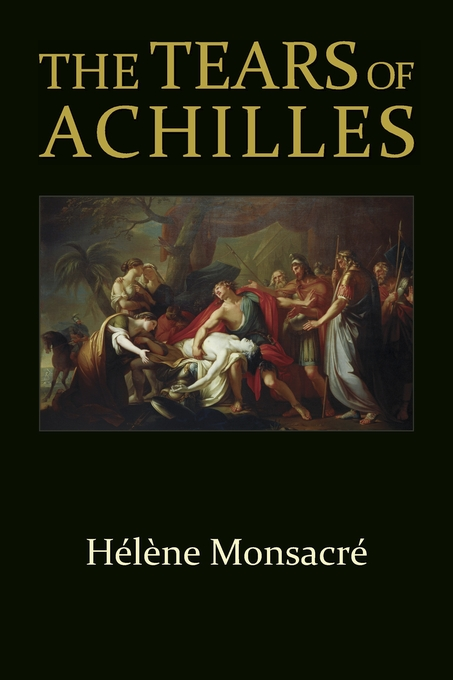 Cover: The Tears of Achilles, from Harvard University Press