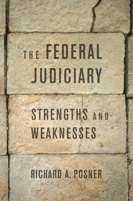 Cover: The Federal Judiciary: Strengths and Weaknesses, from Harvard University Press