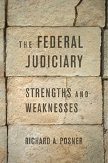 Cover: The Federal Judiciary: Strengths and Weaknesses, by Richard A. Posner, from Harvard University Press