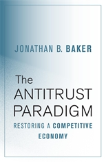 Cover: The Antitrust Paradigm: Restoring a Competitive Economy