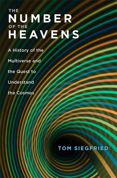 Cover: The Number of the Heavens: A History of the Multiverse and the Quest to Understand the Cosmos, from Harvard University Press