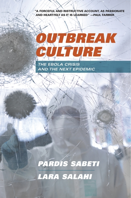 Cover: Outbreak Culture: The Ebola Crisis and the Next Epidemic, from Harvard University Press