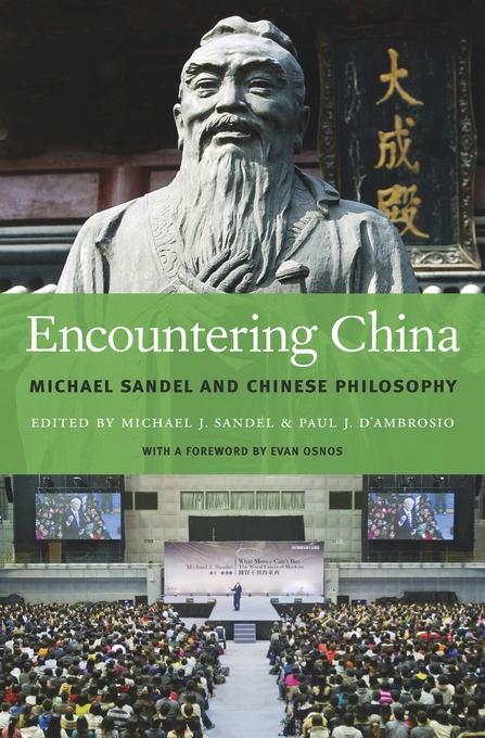 Cover: Encountering China: Michael Sandel and Chinese Philosophy, from Harvard University Press