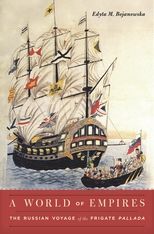 Cover: A World of Empires: The Russian Voyage of the Frigate Pallada