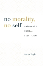 Cover: No Morality, No Self: Anscombe's Radical Skepticism