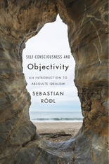 Cover: Self-Consciousness and Objectivity: An Introduction to Absolute Idealism