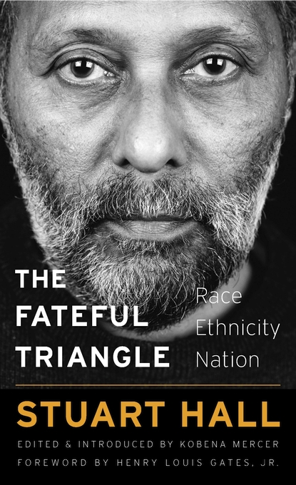Cover: The Fateful Triangle: Race, Ethnicity, Nation, from Harvard University Press