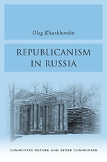 Cover: Republicanism in Russia: Community Before and After Communism