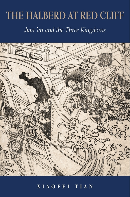Cover: The Halberd at Red Cliff: Jian'an and the Three Kingdoms, from Harvard University Press