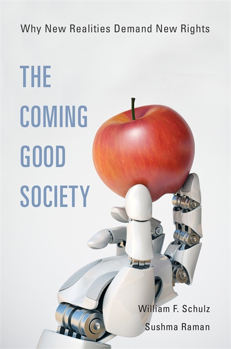 Cover: The Coming Good Society: Why New Realities Demand New Rights, from Harvard University Press