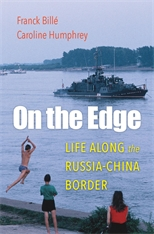 Cover: On the Edge: Life along the Russia-China Border