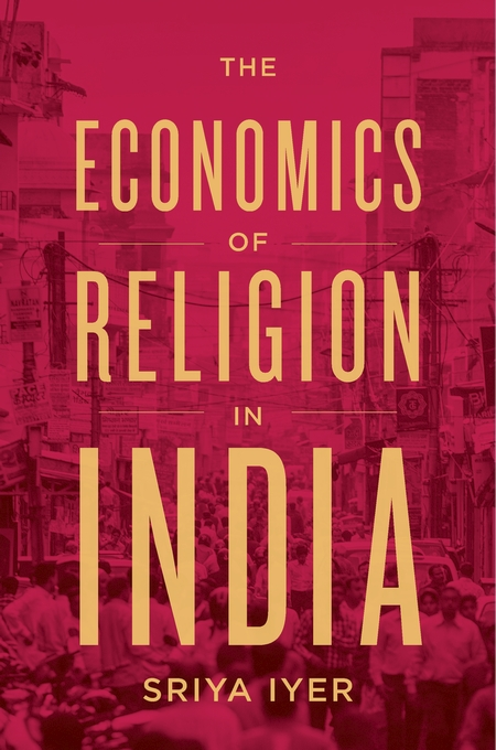 Cover: The Economics of Religion in India, from Harvard University Press