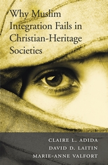 Cover: Why Muslim Integration Fails in Christian-Heritage Societies in PAPERBACK