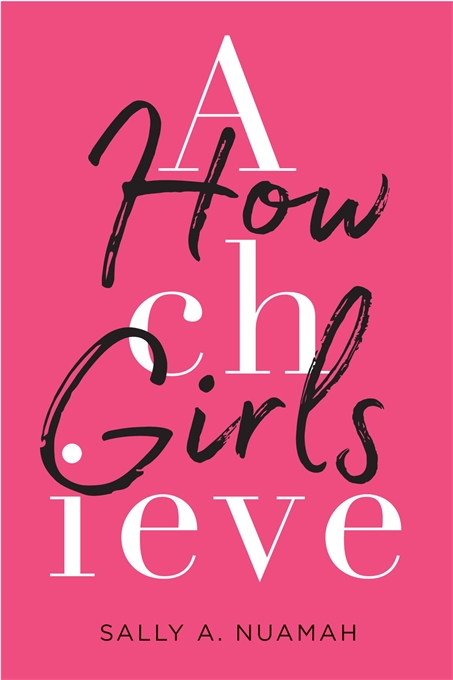 Cover: How Girls Achieve, from Harvard University Press