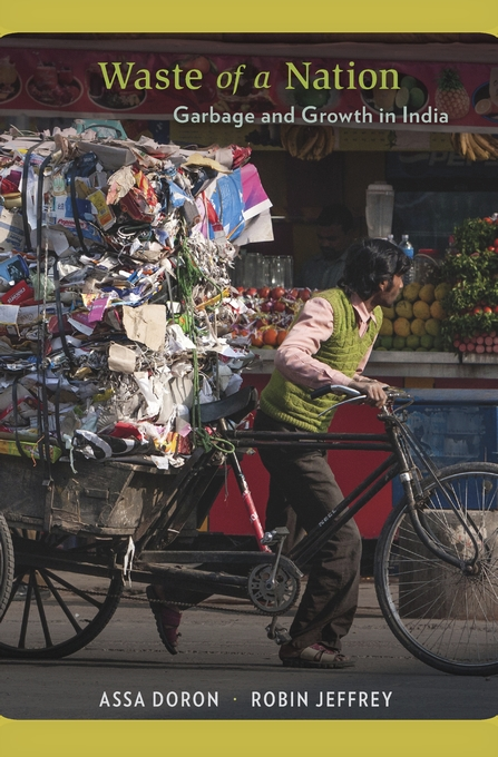 Cover: Waste of a Nation: Garbage and Growth in India, from Harvard University Press