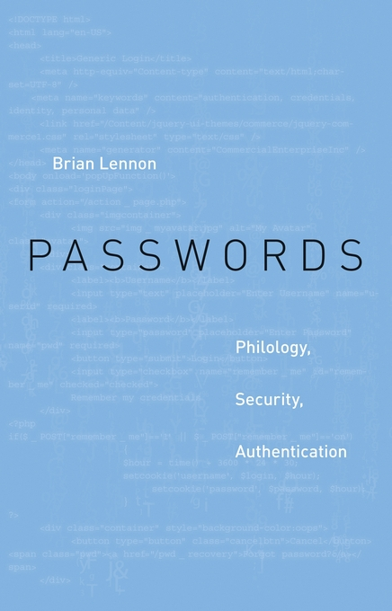 Cover: Passwords: Philology, Security, Authentication, from Harvard University Press
