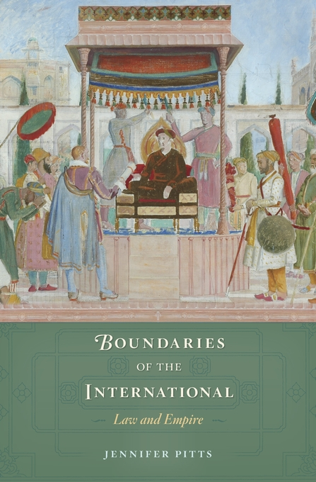 Cover: Boundaries of the International: Law and Empire, by AUTHORNAME, from Harvard University Press