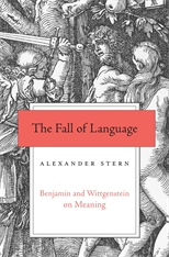 Cover: The Fall of Language: Benjamin and Wittgenstein on Meaning