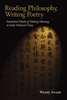 Cover: Reading Philosophy, Writing Poetry: Intertextual Modes of Making Meaning in Early Medieval China