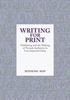 Cover: Writing for Print: Publishing and the Making of Textual Authority in Late Imperial China